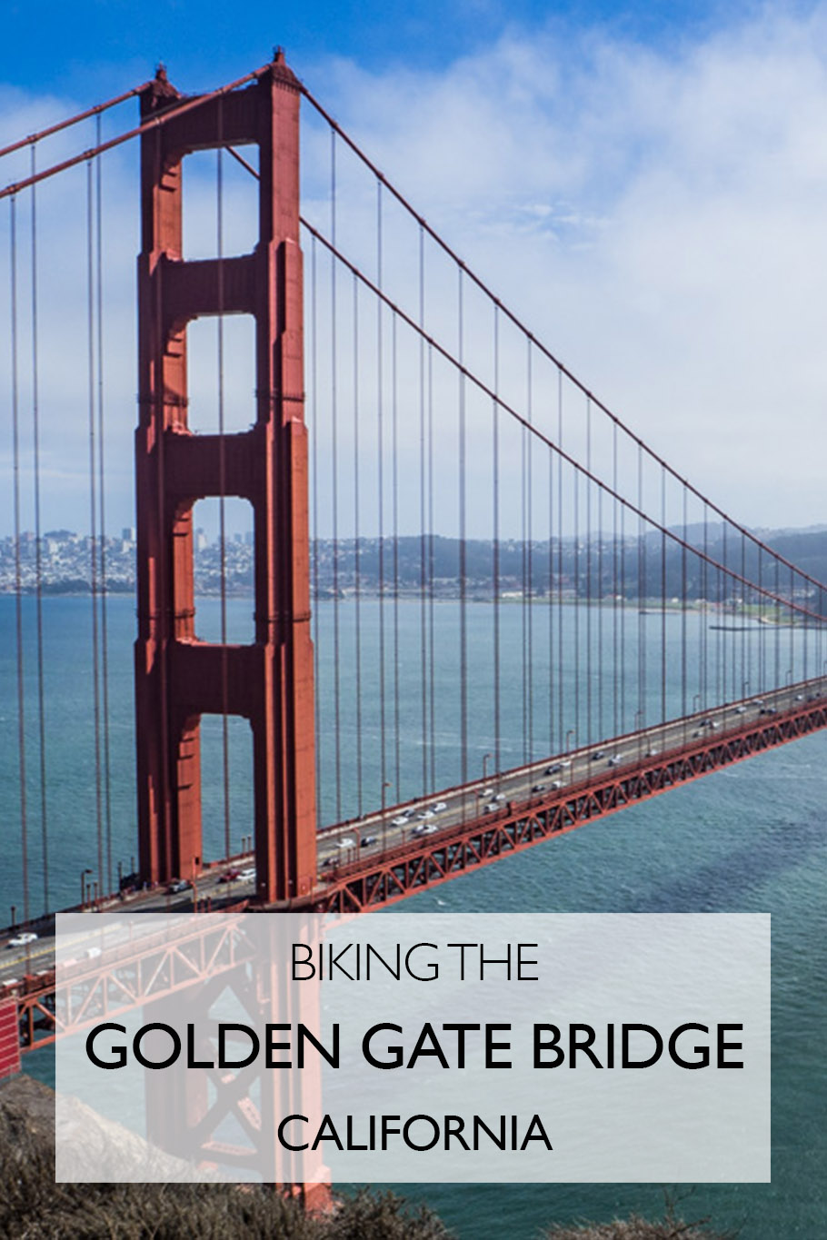 Biking The Golden Gate Bridge To Sausalito The Best Day