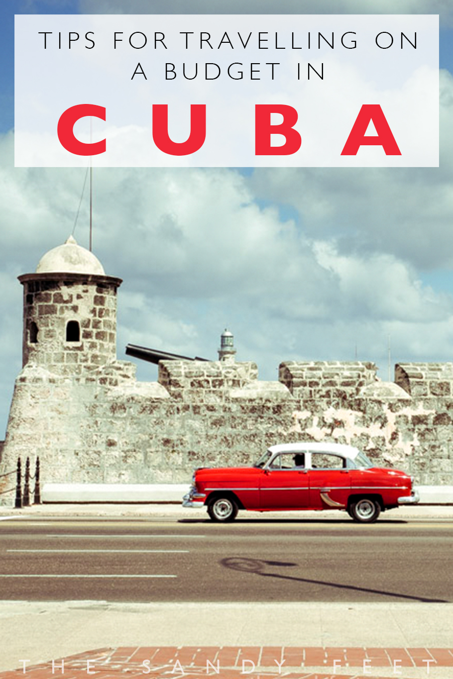 Cuba On A Budget: Top Tips For Travelling On A Budget In Cuba