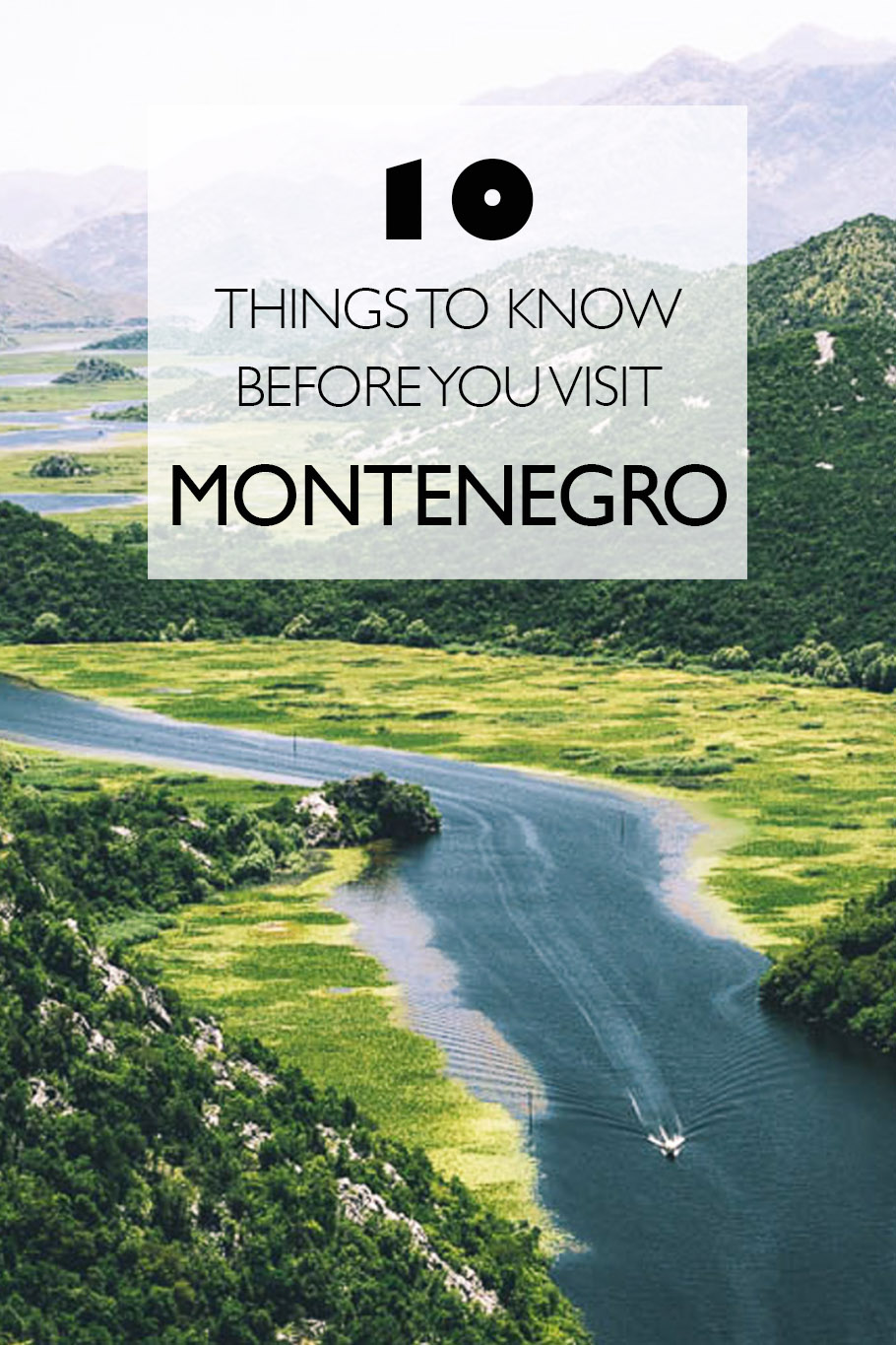 10 Things To Know Before Travelling In Montenegro The