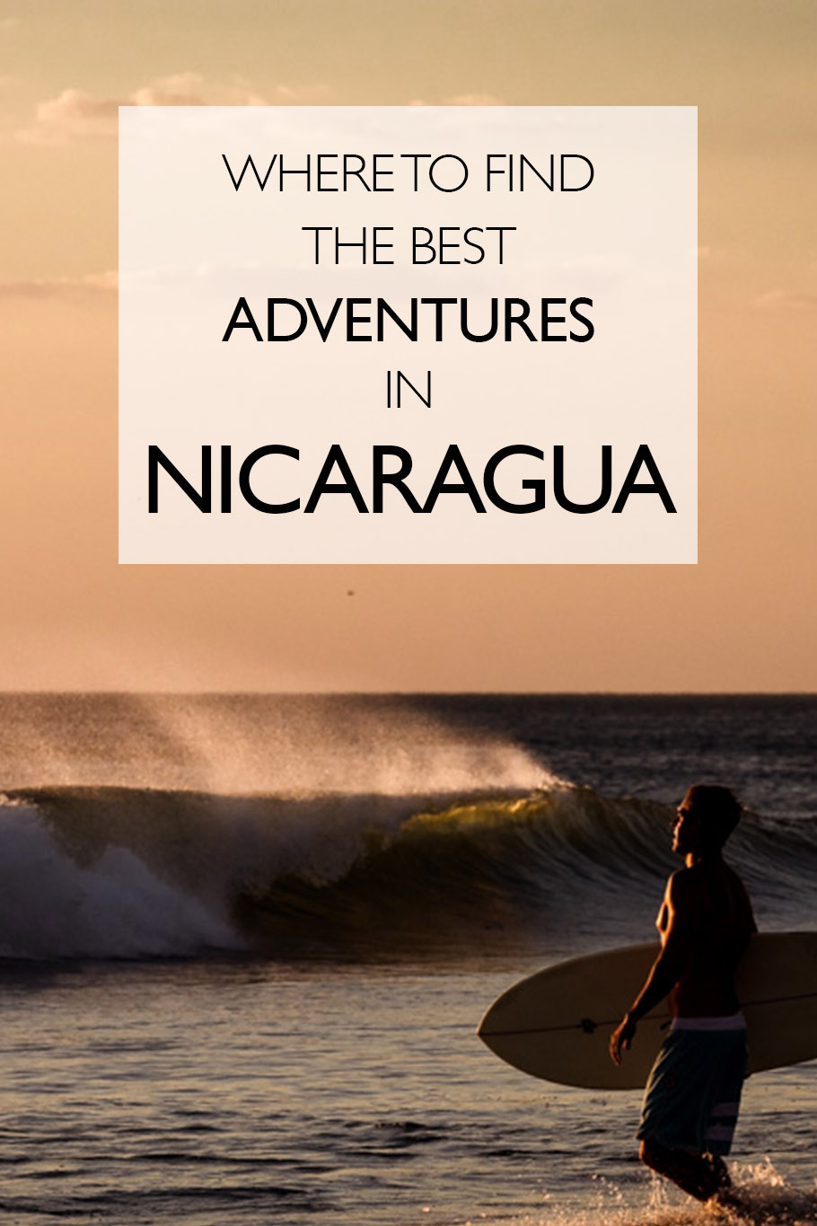Where To Find The Best Adventures In Nicaragua