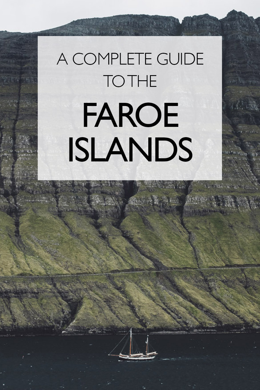 A Complete Beginner's Guide To Travelling the Faroe Islands - The Sandy Feet