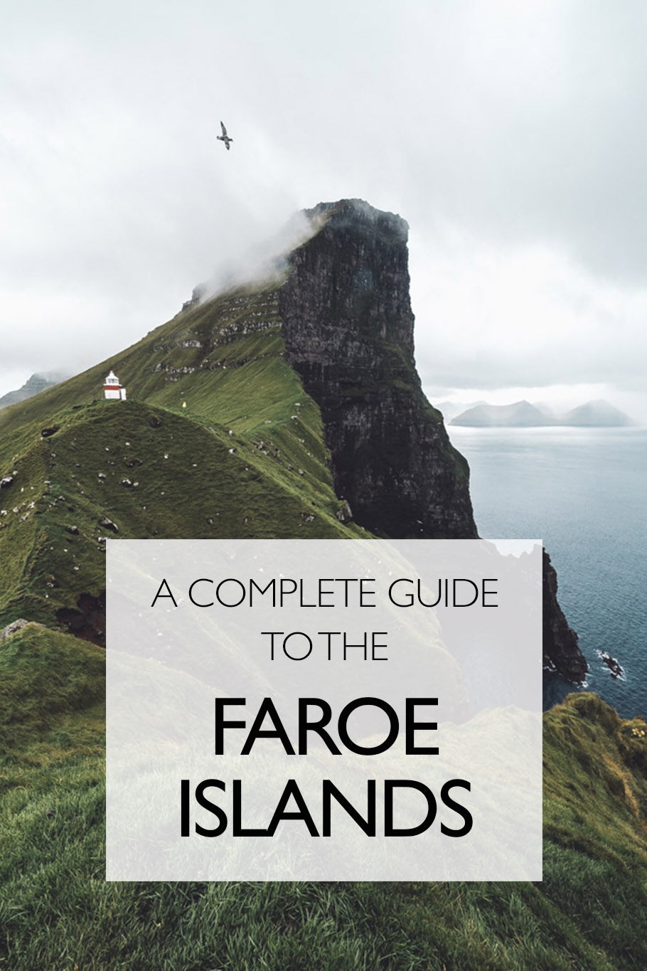 A Complete Guide To Travel In The Faroe Islands | Europe