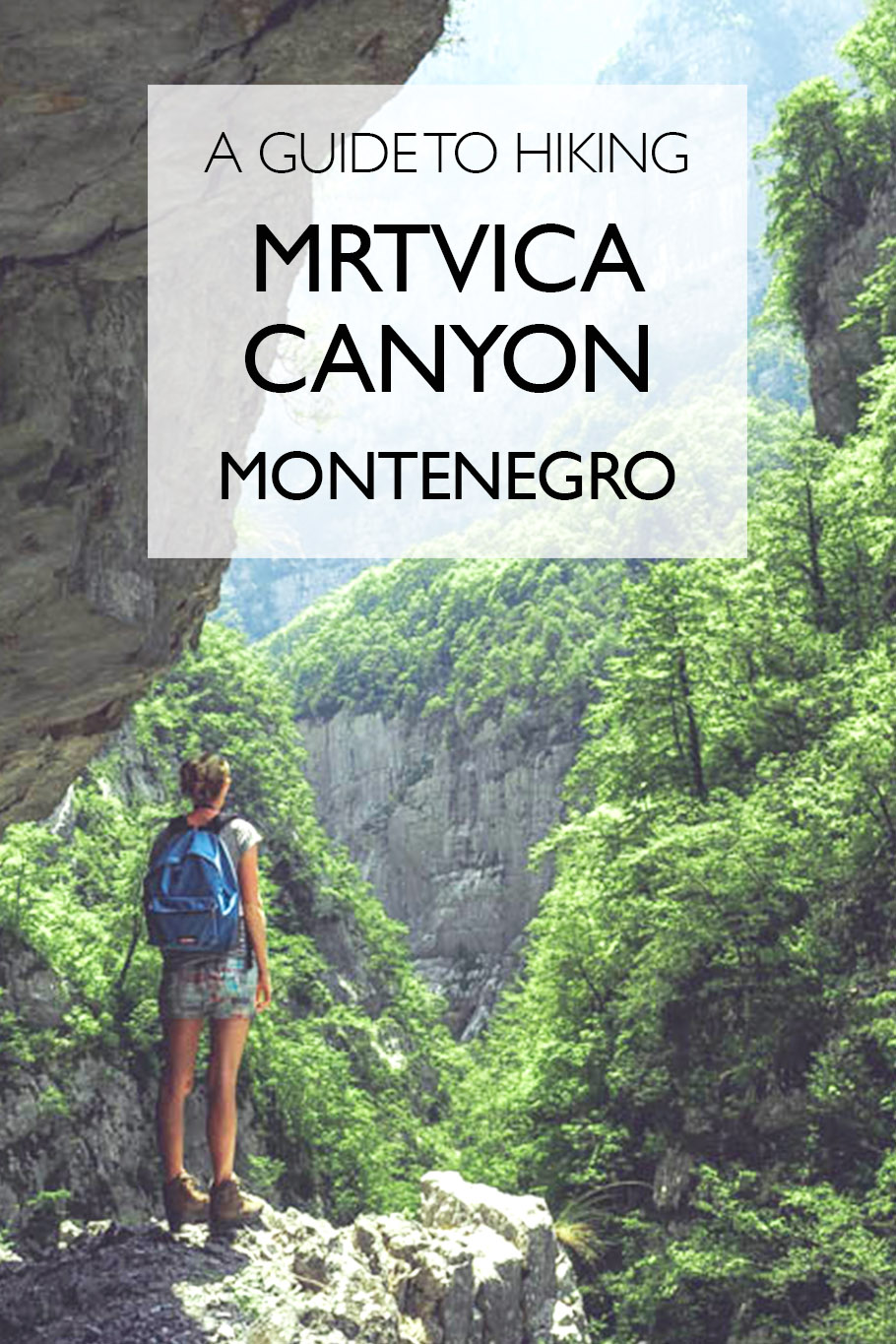A Guide To Hiking Mrtvica Canyon | Montenegro | Eastern Europe
