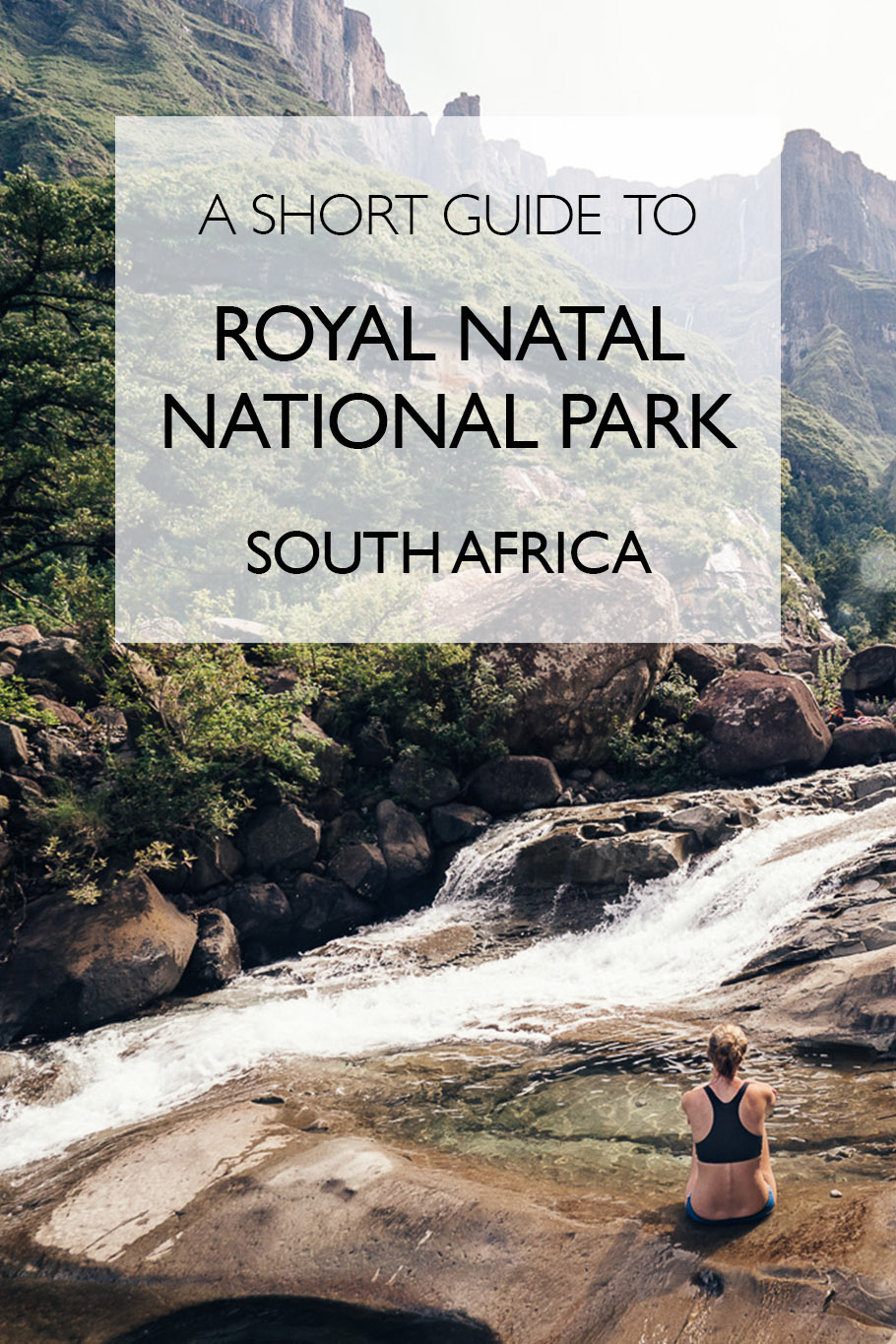 A Complete Guide To Royal Natal National Park Including The Best Hiking Trails, Accommodation and How To Plan Your Trip To The Northern Drakensberg, South Africa | Tugela Falls | Tugela Gorge Trail | Amphitheatre Hike | Drakensberg Hiking