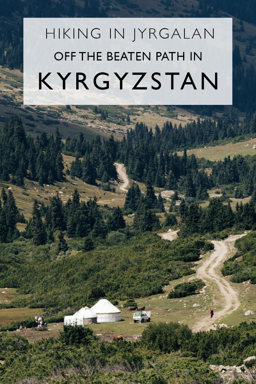 A Trip To Jyrgalan: Hiking In Kyrgyzstan's New Off-The-Beaten-Path Trekking Destination