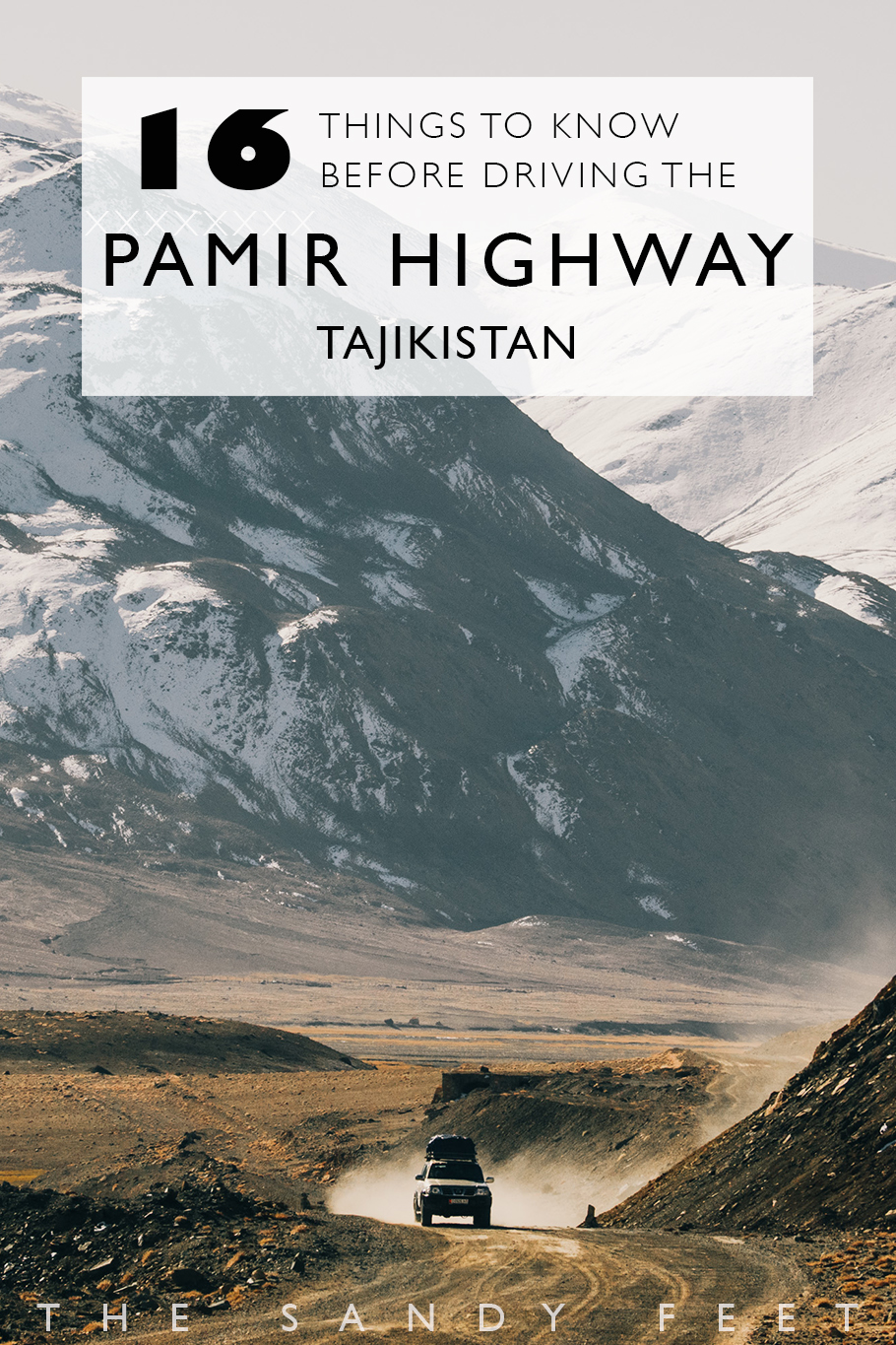 Everything You Need To Know Before Driving The Pamir Highway Through Kyrgyzstan and Tajikistan