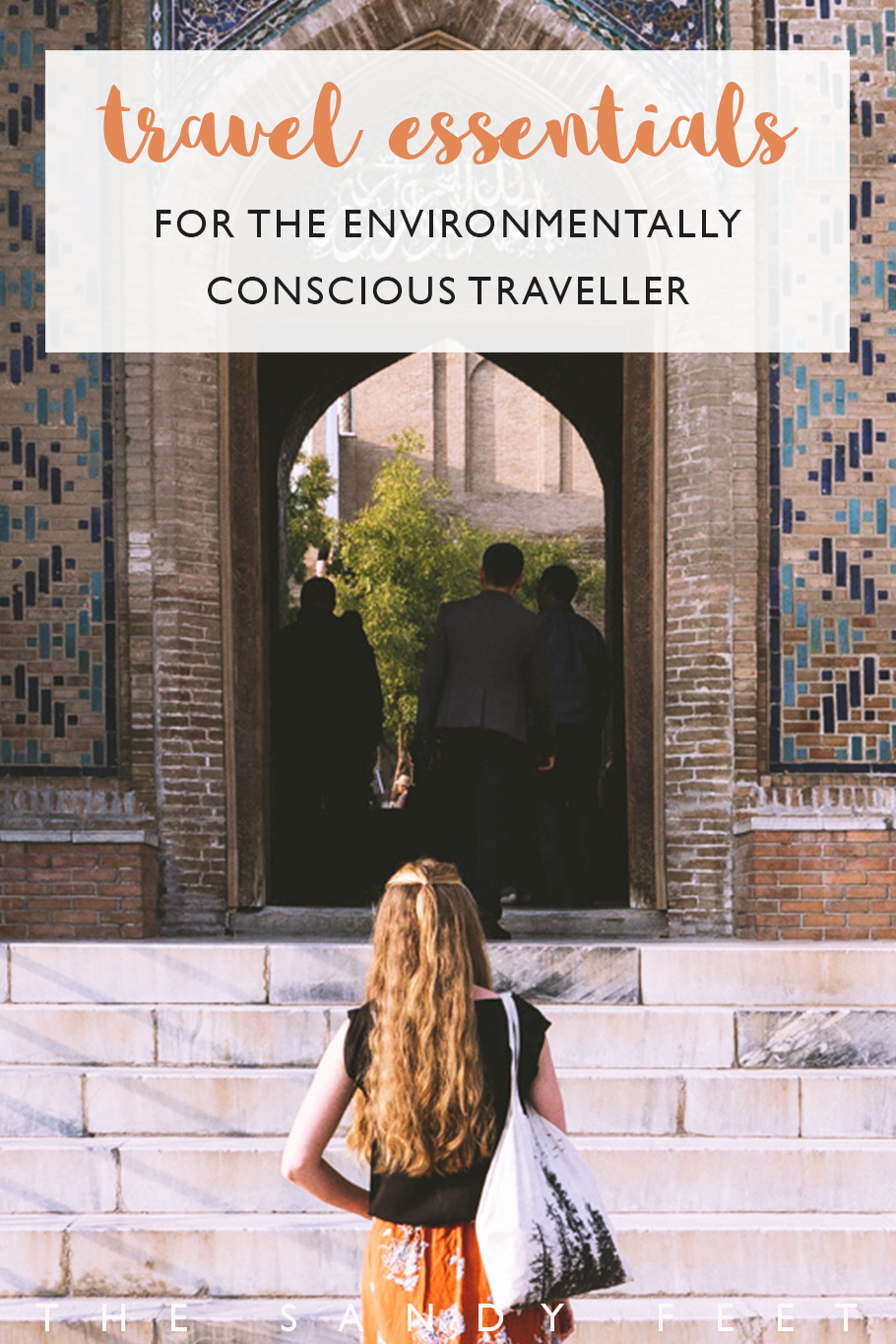 Travel Essentials For The Environmentally Conscious Traveller: Our Favorite Eco-Friendly Travel Products To Help Reduce Your Waste On The Road