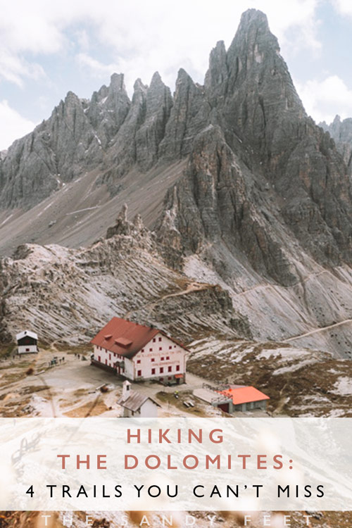 4 Stunning Hikes You Can't Miss In The Dolomites - The Sandy Feet